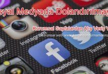 Sosyal Medyadan Ticaret Olmaz Dolandırlmayın